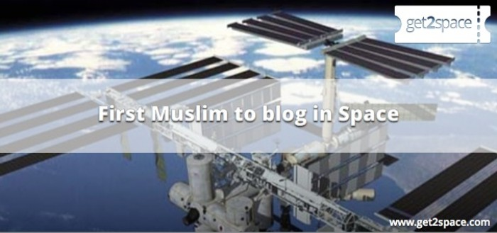 First Muslim to blog in Space
